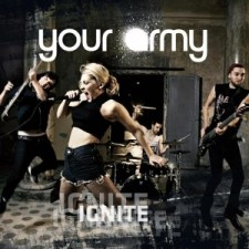 Your Army: IGNITE (Uscita: 2013); Intono Records/Rough Trade/Audioglobe