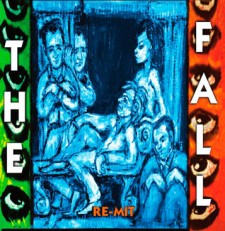 "The Fall ""Re-Mit"" (Cherry Red Records,"
