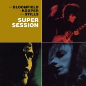 BloomfieldAl+Kooper+Michael++Steve+Stills+Front+Cover