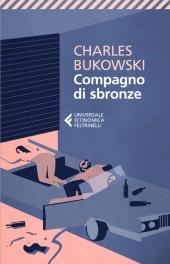 Bukowski_Compagno di sbronze