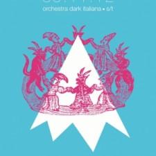 """Orchestra Dark Italiana """"S/T"""" (13 febbraio 2013 Otium records"""