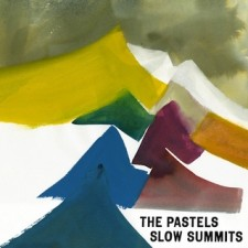 "The Pastels ""SLOW SUMMITS"" (28 maggio 2013 Domino records"