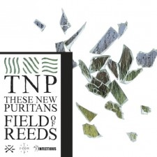 "These New Puritans ""FIELD OF REEDS""  (10 Giugno 2013 PIAS"