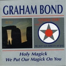 Graham-Bond-Holy-Magick--We