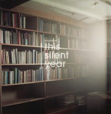 eagleowl  THIS SILENT YEAR – 2013 – Fence Records