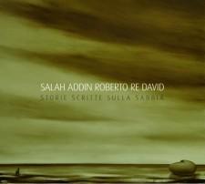 Salah Addin Roberto Re David – Storie scritte sulla sabbia