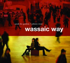 Sarah Lee Guthrie & Johnny Irion WASSAIC WAY 2013 Rte. 8
