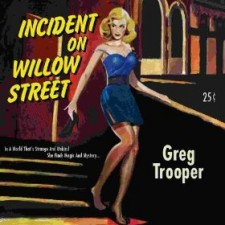 Greg Trooper INCIDENT ON WILLOW STREET