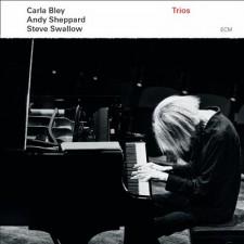 Carla Bley / Andy Sheppard / Steve Swallow: TRIOS (Uscita : 10/09/2013); ECM Records
