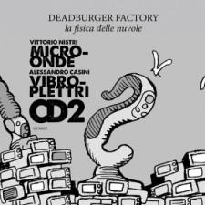 deadburger-musica-streaming-la-fisica-delle-nuvole-cd2-microonde-vibroplettri