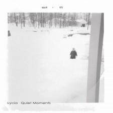 Lycia   QUIET MOMENTS – 2013 – Thrill Jockey