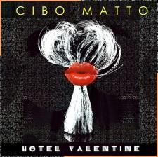 """Cibo Matto """"HOTEL VALENTINE"""
