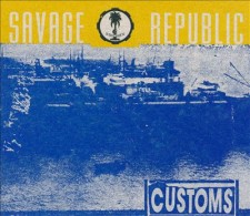 savage republic customs