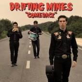 Drifting Mines COMEBACK
