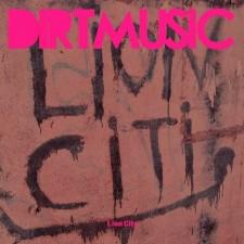 Dirtmusic-LionCity