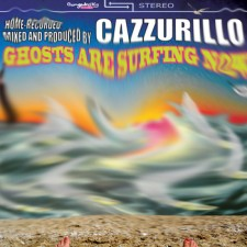 Cazzurillo GHOSTS ARE SURFING NOW!