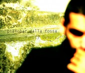 Pianobar dalla fossa (2009)
