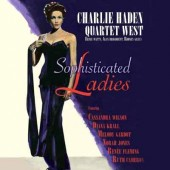 Charlie Haden Quartet West - Sophisticated Ladies (2010)