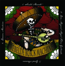 Rebelde Black Machine SANTA MUERTE  EP