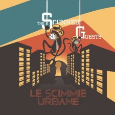 The-Scunned-Guests-Le-Scimmie-Urbane