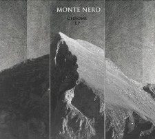 Monte Nero CHROME EP