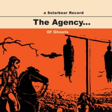 Of Ghosts by The Agency...