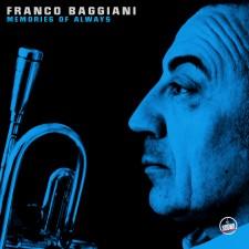 Franco Baggiani MEMORIES OF ALWAYS
