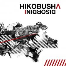 Hikobusha DISORDINI