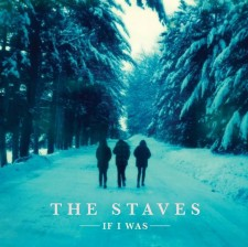 TheStavesIfIWas_Album-artwork-low-res