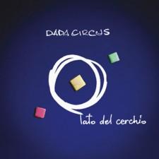 Dada Circus IL LATO DEL CERCHIO