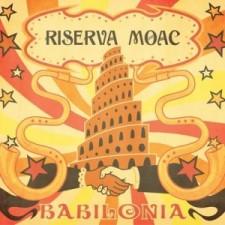 Riserva Moac  BABILONIA