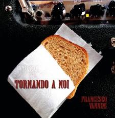 Francesco Vannini TORNANDO A NOI