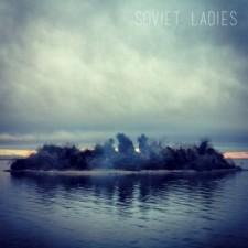 Soviet Ladies SOVIET LADIES