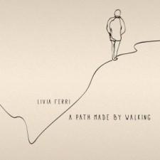 Livia Ferri A PATH MADE BY WALKING