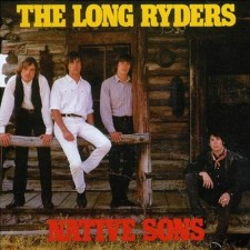 The-Long-Ryders-Discog-Native-Sons-LP