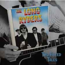 The-Long-Ryders-Discog-Two-Fisted-Tales