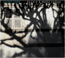 "DOUNIA & MARTA COLLICA - ""Silent Town"""