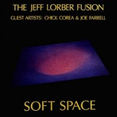 The_Jeff_Lorber_Fusion_Soft_Space_album