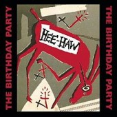 Hee_Haw_LP_cover_by_The_Birthday_Party