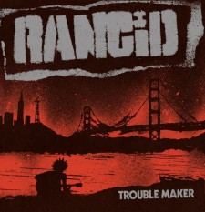 rancid trouble maker cover