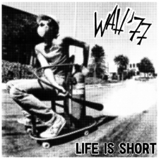 wah life is short