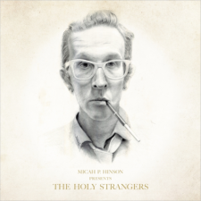 Micah_P_Hinson_LOW_MPH_Holy_Strangers_COVER_650