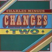 c.mingus changes two