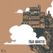 Trio-Quater