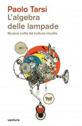Paolo Tarsi - L'algebra delle lampade (cover)