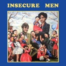 Insecure Men INSECURE  MEN