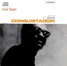 cecil-taylor_conquistador