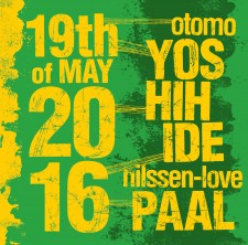 Yoshihide - Nilssen Love 19th may 2016