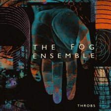 TheFogEnsemble_Throbs