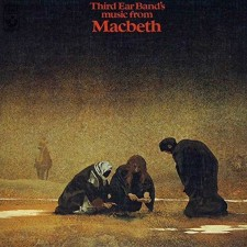 THIRD-EAR-BAND-Macbeth